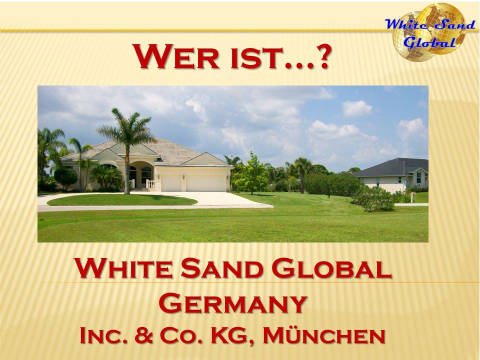 Wer ist… White Sand Global Germany Inc. & Co. KG, München