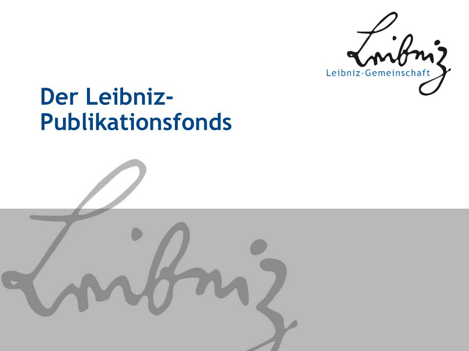 Der Leibniz- Publikationsfonds