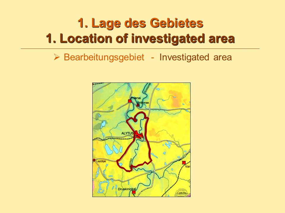1. Lage des Gebietes 1. Location of investigated area 1.