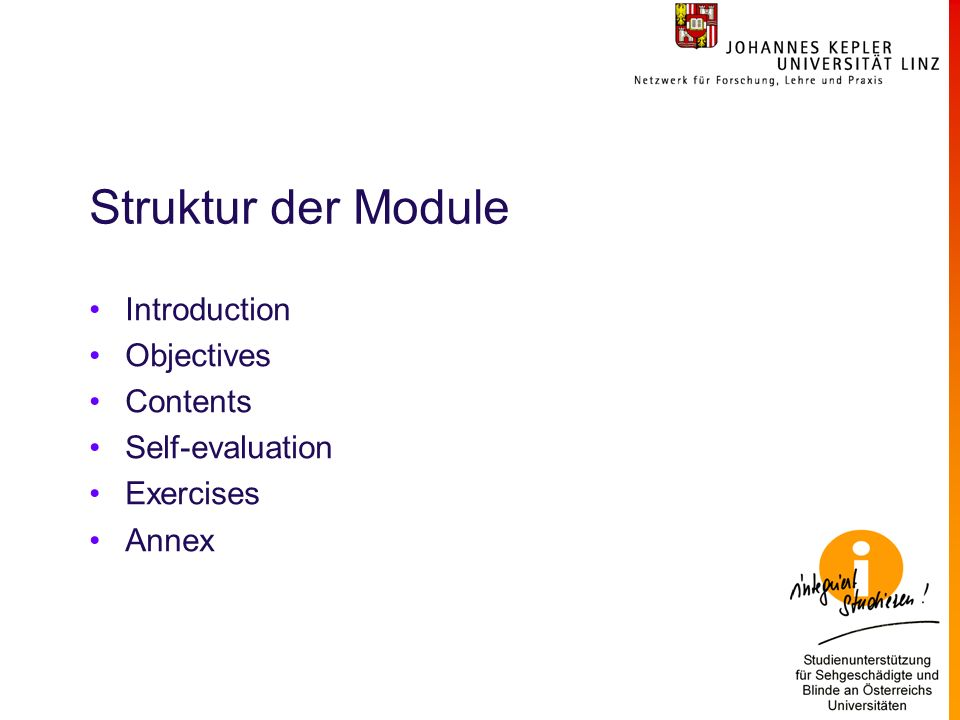 Struktur der Module Introduction Objectives Contents Self-evaluation Exercises Annex