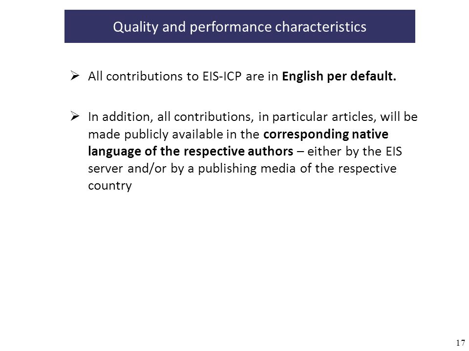 17 Quality and performance characteristics All contributions to EIS-ICP are in English per default.