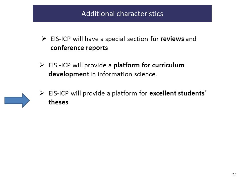21 EIS -ICP will provide a platform for curriculum development in information science.