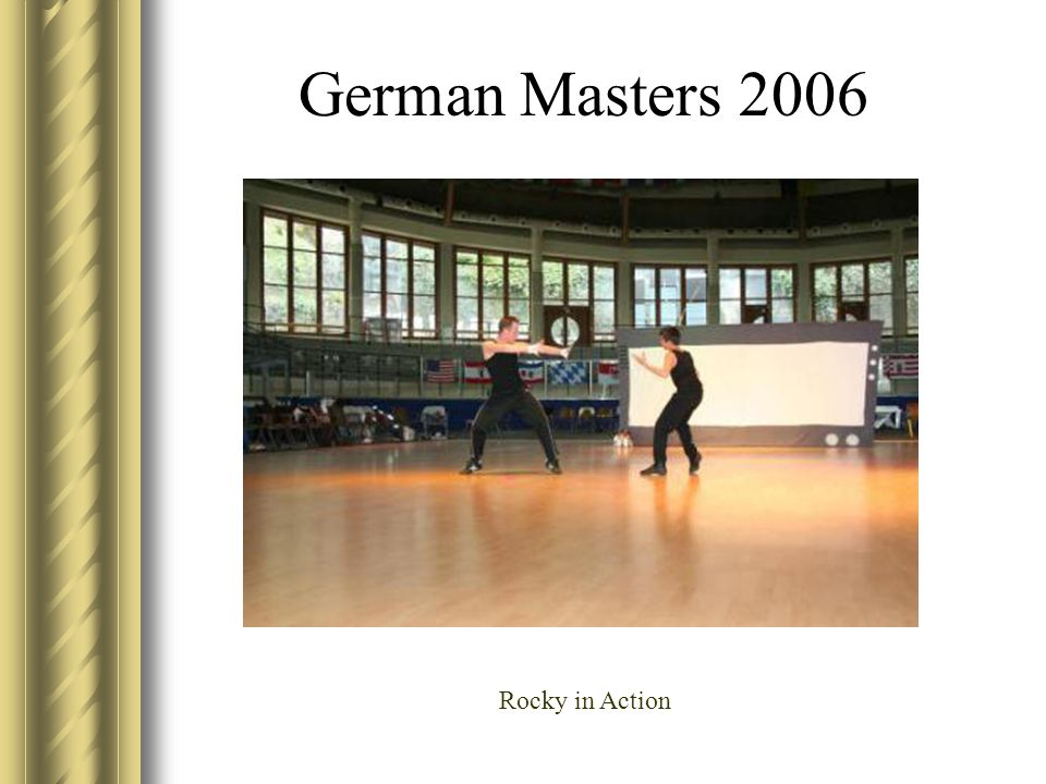 German Masters 2006 Rocky in Action