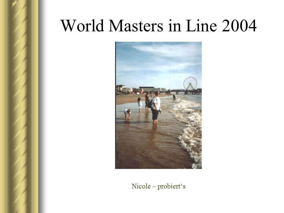World Masters in Line 2004 Nicole – probierts
