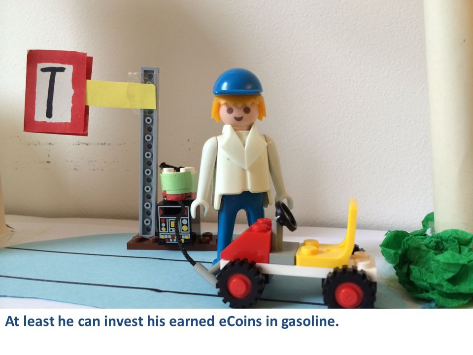 At least he can invest his earned eCoins in gasoline.