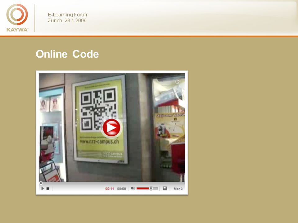 E-Learning Forum Zürich, 28.4.2009 Online Code