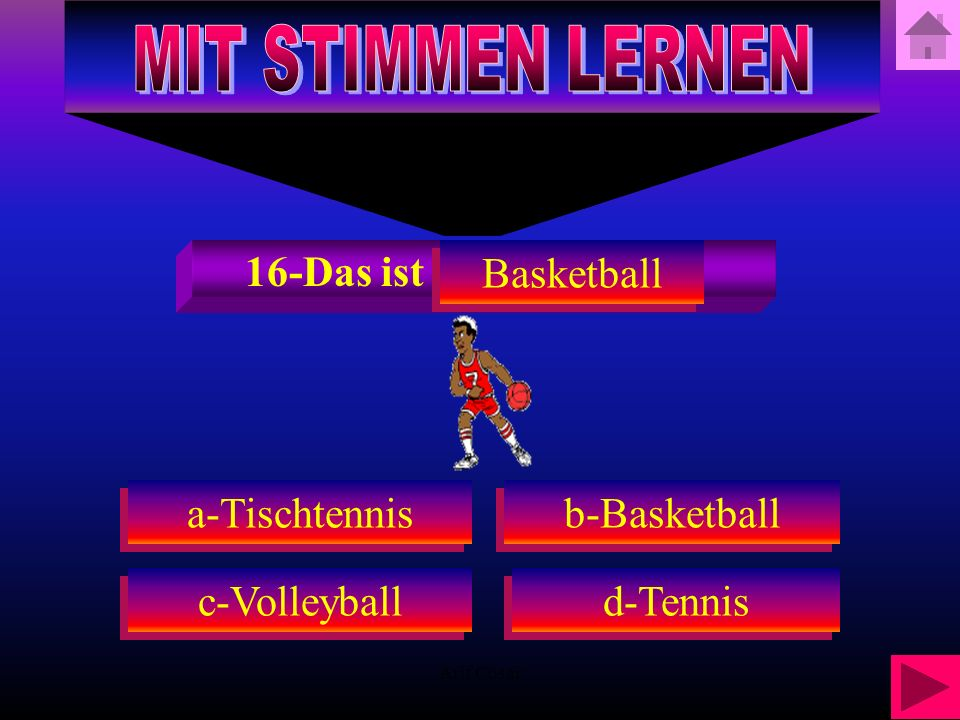 Arif Cosar d-Tennis b-Basketball 16-Was ist das a-Tischtennis c-Volleyball