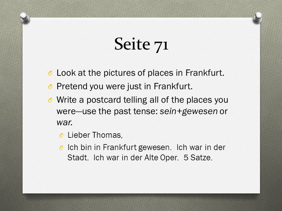 Seite 71 O Look at the pictures of places in Frankfurt.
