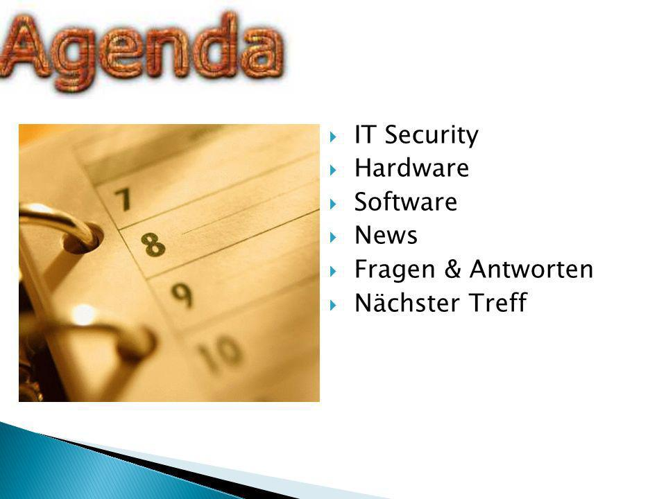 IT Security Hardware Software News Fragen & Antworten Nächster Treff