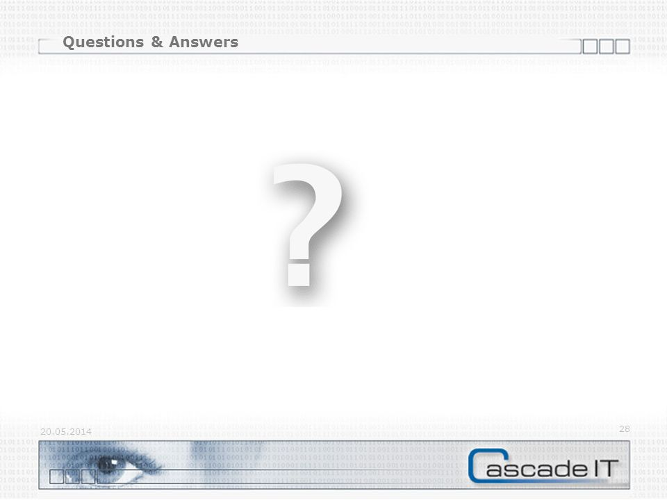 Questions & Answers 20.05.2014 28