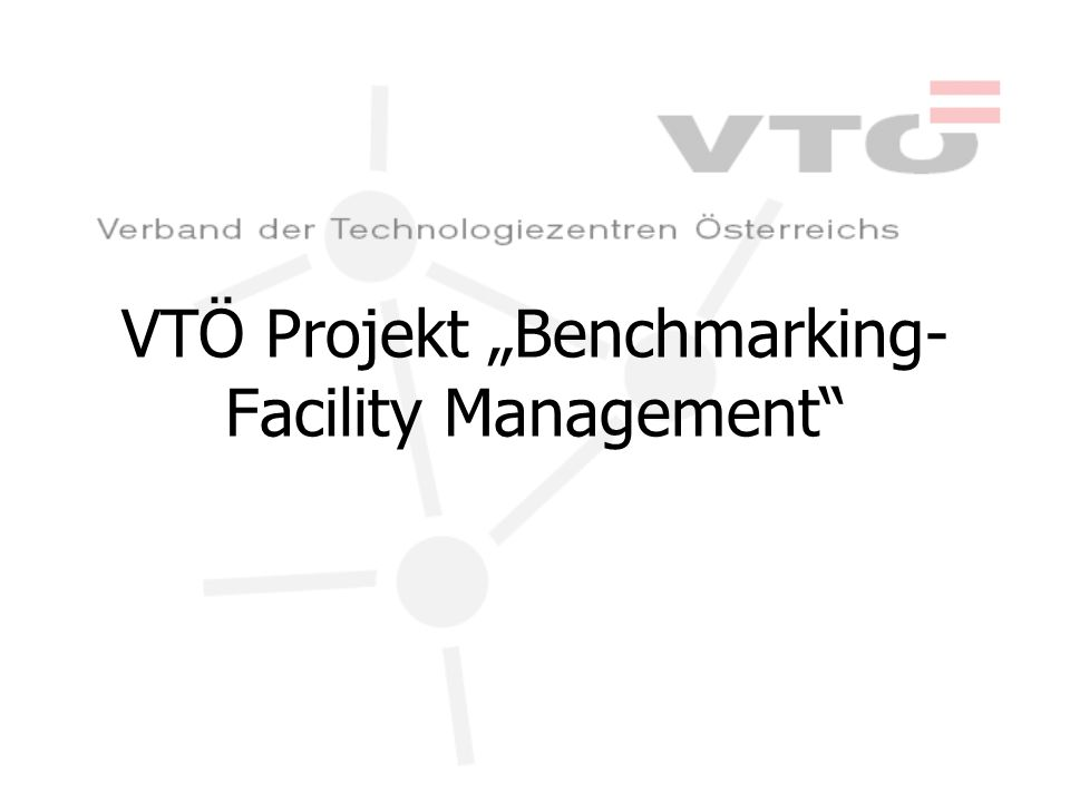 VTÖ Projekt Benchmarking- Facility Management