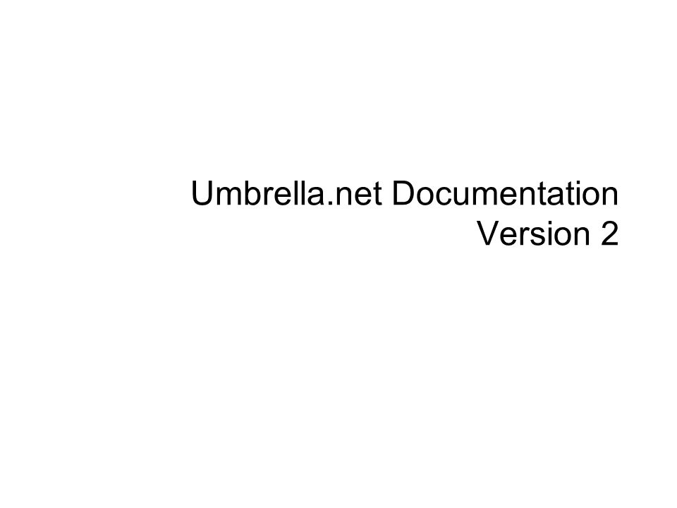 Umbrella.net Documentation Version 2