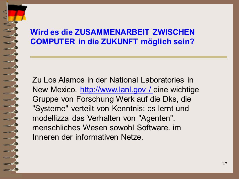 27 Zu Los Alamos in der National Laboratories in New Mexico.