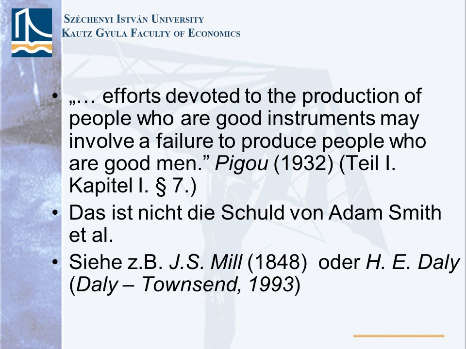 … efforts devoted to the production of people who are good instruments may involve a failure to produce people who are good men.
