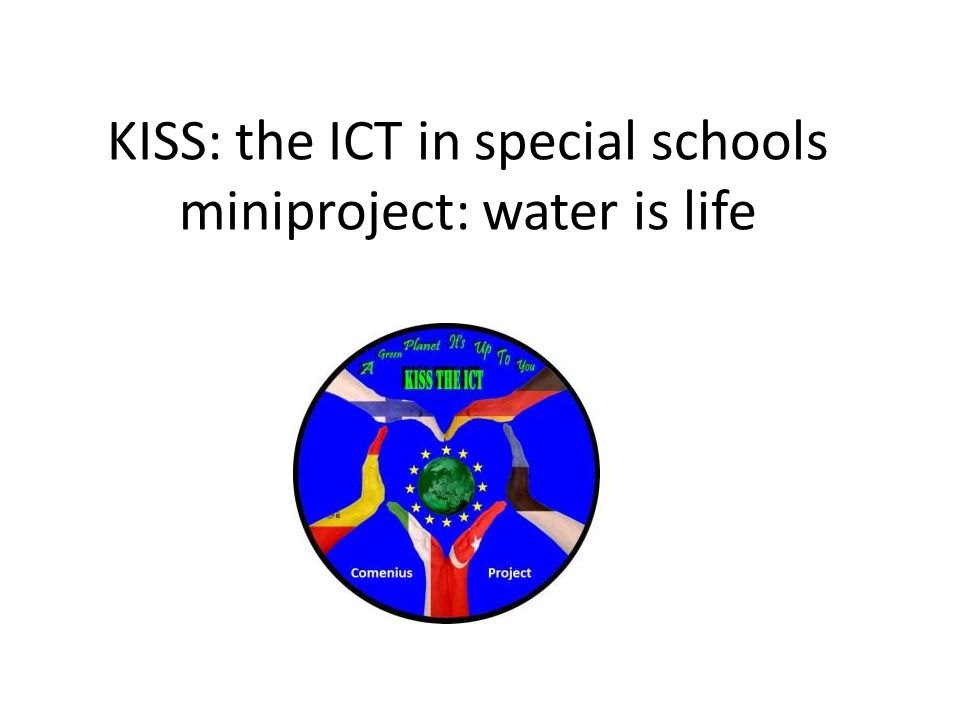 KISS: the ICT in special schools miniproject: water is life