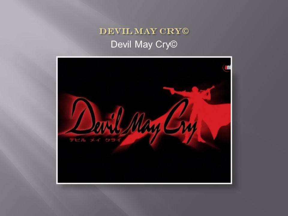 Devil May Cry©