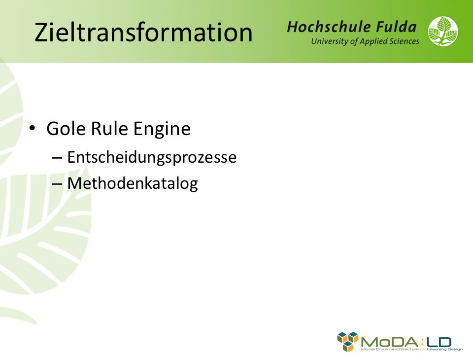 Zieltransformation Gole Rule Engine – Entscheidungsprozesse – Methodenkatalog