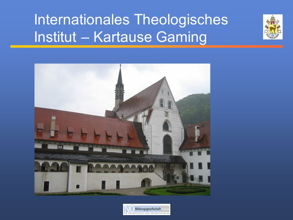 Internationales Theologisches Institut – Kartause Gaming