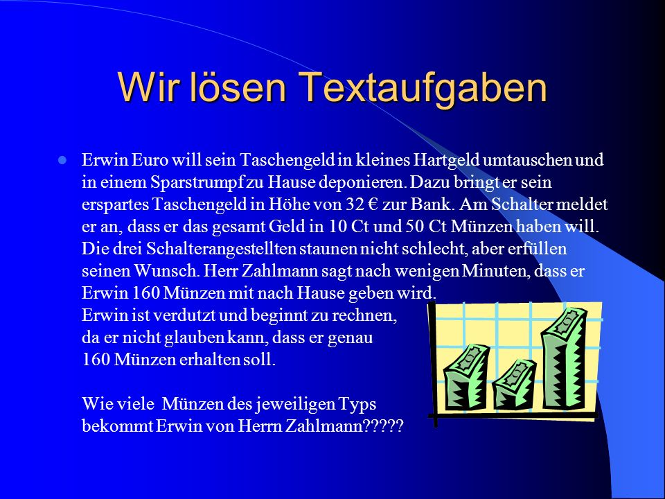 Erwin Euro Will Sein Taschengeld In Kleines Hartgeld Umtauschen Und