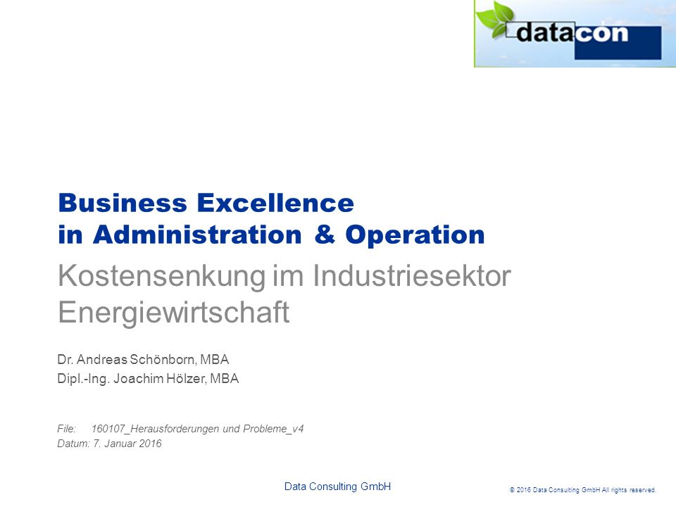 Data Consulting GmbH © 2016 Data Consulting GmbH All rights reserved.