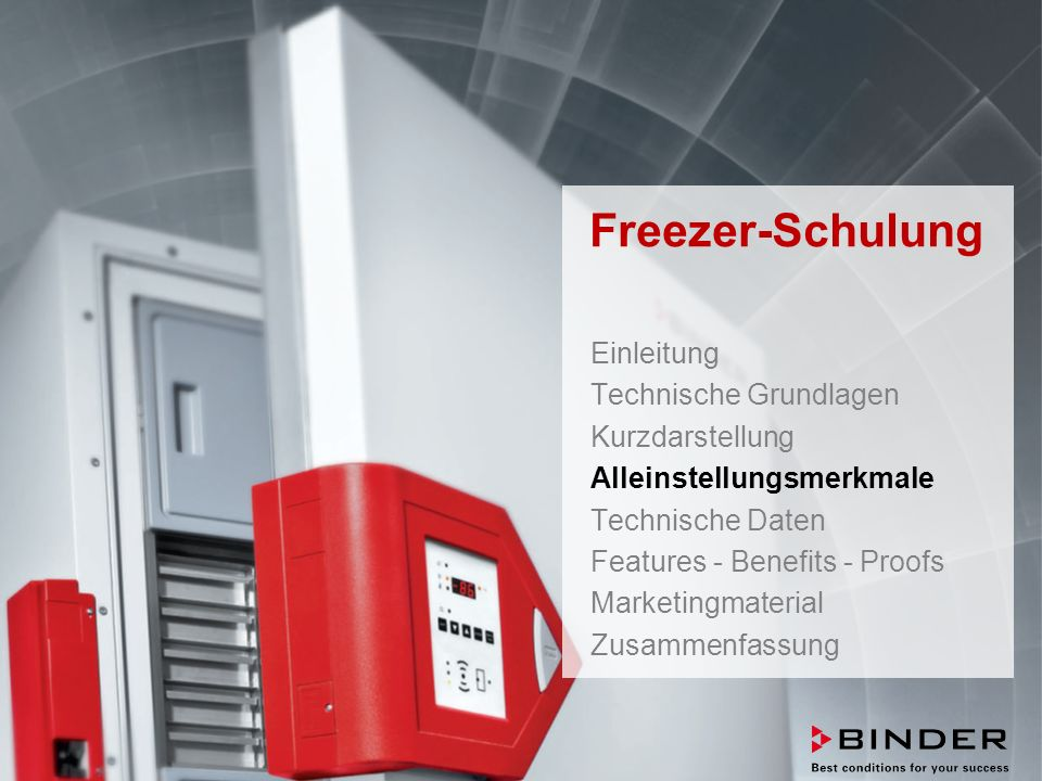 ULTRA.GUARD™ UF-V Series -86°C Ultra-Low Temperature Freezers Februar 2014 STRICTLY CONFIDENTIAL - FOR COMPANY USE ONLY 16 Freezer-Schulung Einleitung Technische Grundlagen Kurzdarstellung Alleinstellungsmerkmale Technische Daten Features - Benefits - Proofs Marketingmaterial Zusammenfassung
