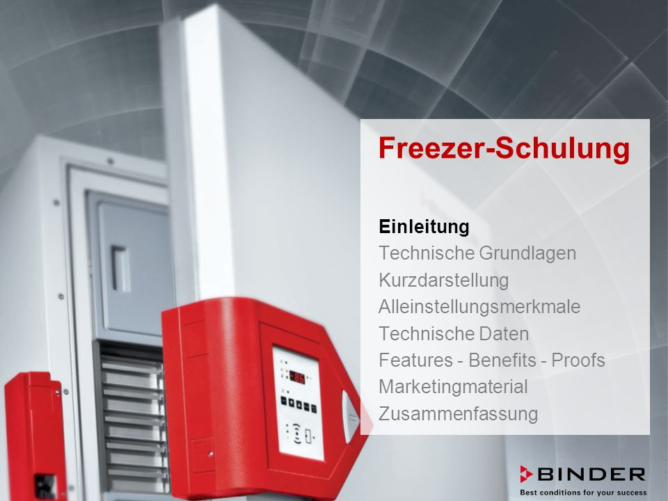 ULTRA.GUARD™ UF-V Series -86°C Ultra-Low Temperature Freezers Februar 2014 STRICTLY CONFIDENTIAL - FOR COMPANY USE ONLY 2 Freezer-Schulung Einleitung Technische Grundlagen Kurzdarstellung Alleinstellungsmerkmale Technische Daten Features - Benefits - Proofs Marketingmaterial Zusammenfassung