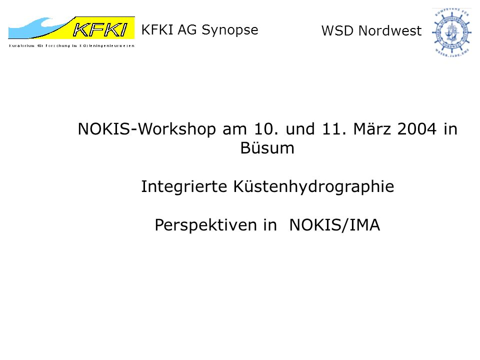 KFKI AG Synopse WSD Nordwest NOKIS-Workshop am 10.