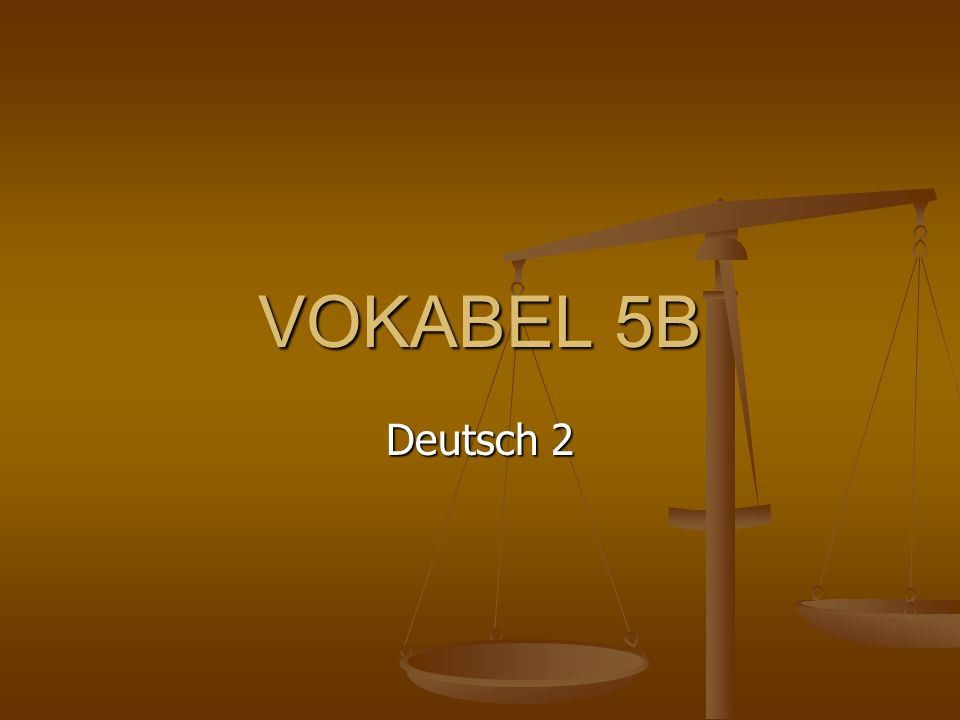 VOKABEL 5B Deutsch 2