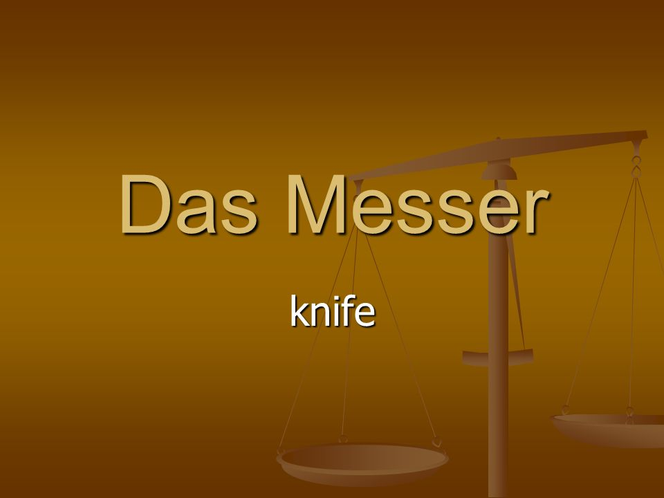 Das Messer knife