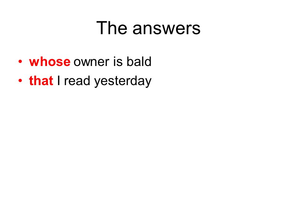 The answers whose owner is bald that I read yesterday