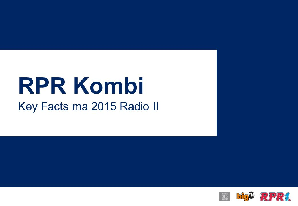 RPR Kombi Key Facts ma 2015 Radio II