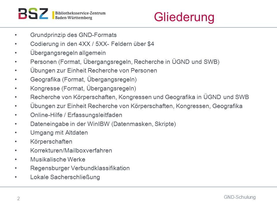 GND Gemeinsame Normdatei Schulung für die Formalerschließung ...