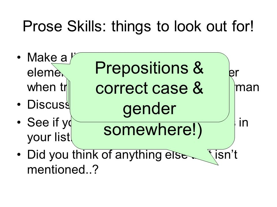 Prose Skills: things to look out for.
