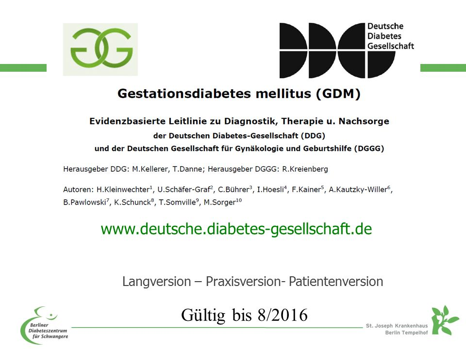 www.deutsche.diabetes-gesellschaft.de Langversion – Praxisversion- Patientenversion Gültig bis 8/2016