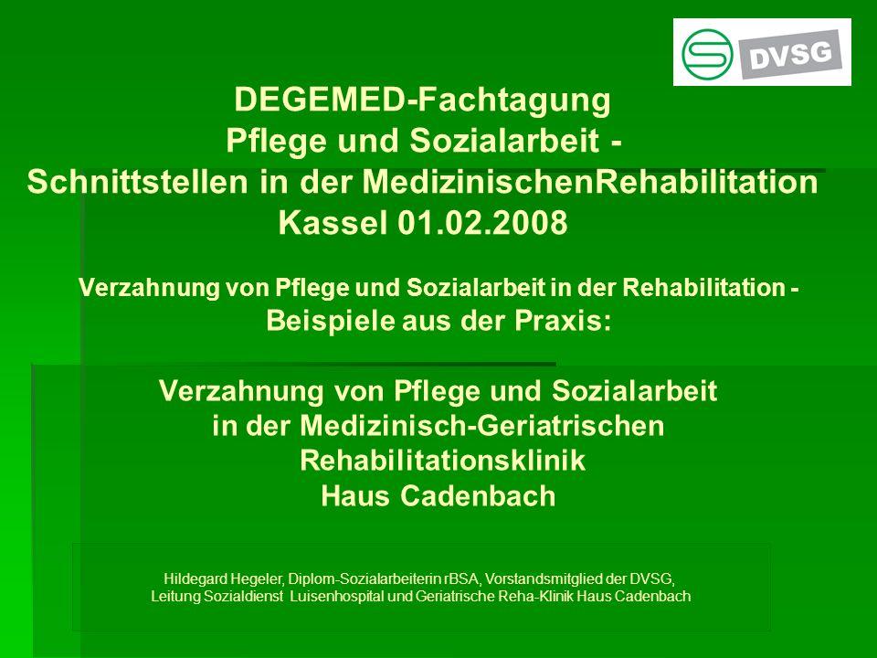 DEGEMED-Fachtagung Pflege und Sozialarbeit - Schnittstellen in der ...