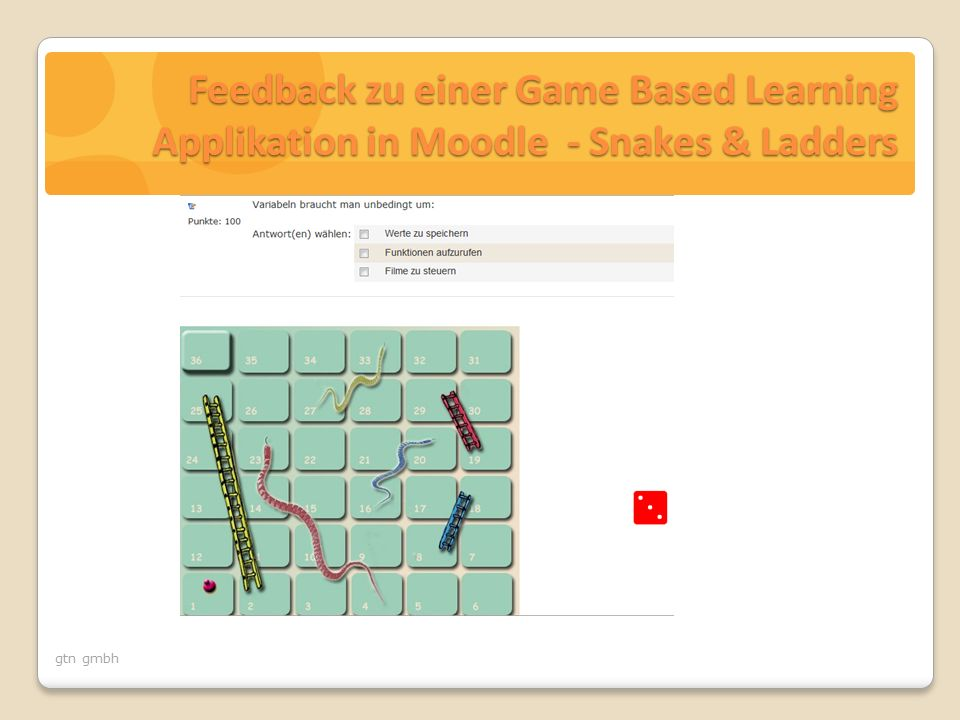 gtn gmbh Feedback zu einer Game Based Learning Applikation in Moodle - Snakes & Ladders