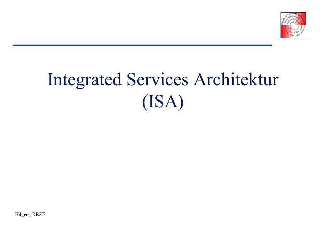 Hilgers, RRZE Integrated Services Architektur (ISA)