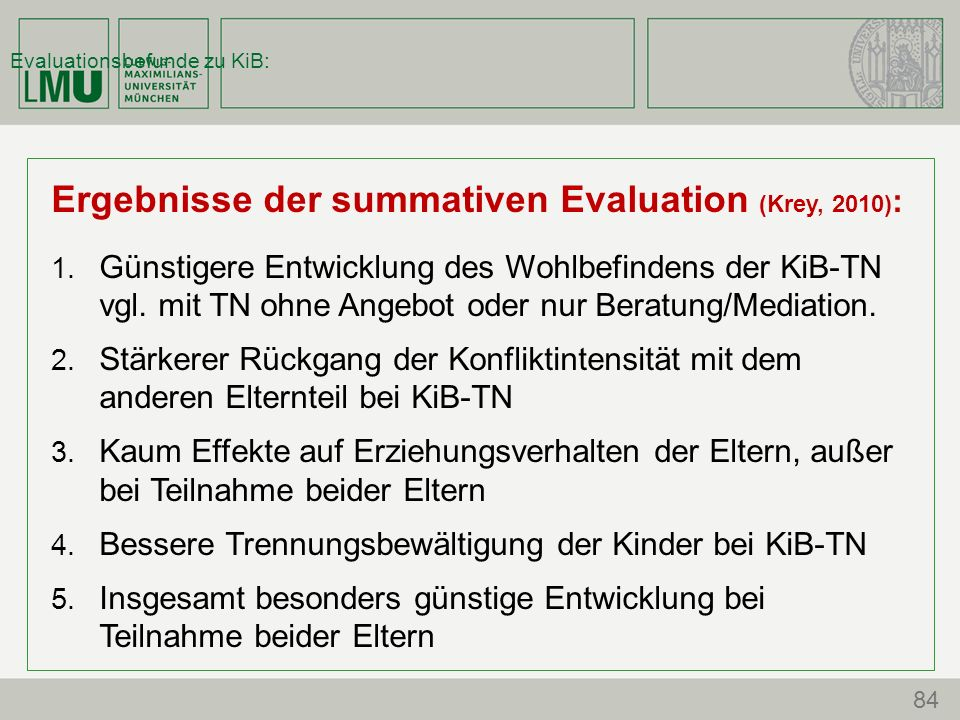 Evaluationsbefunde zu KiB: Ergebnisse der summativen Evaluation (Krey, 2010) : 1.