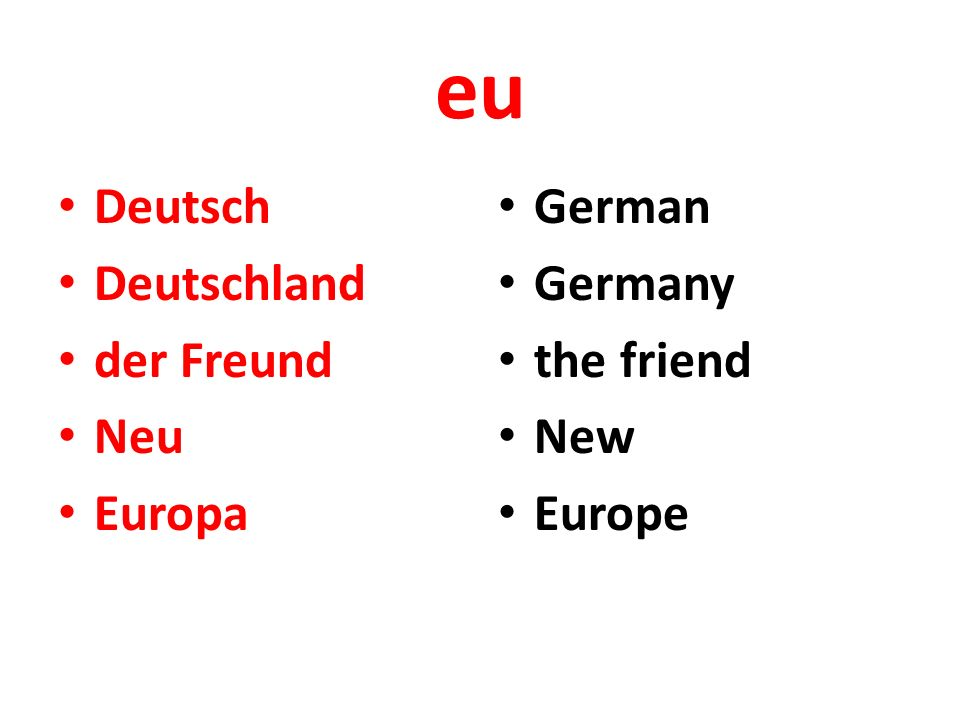 eu Deutsch Deutschland der Freund Neu Europa German Germany the friend New Europe