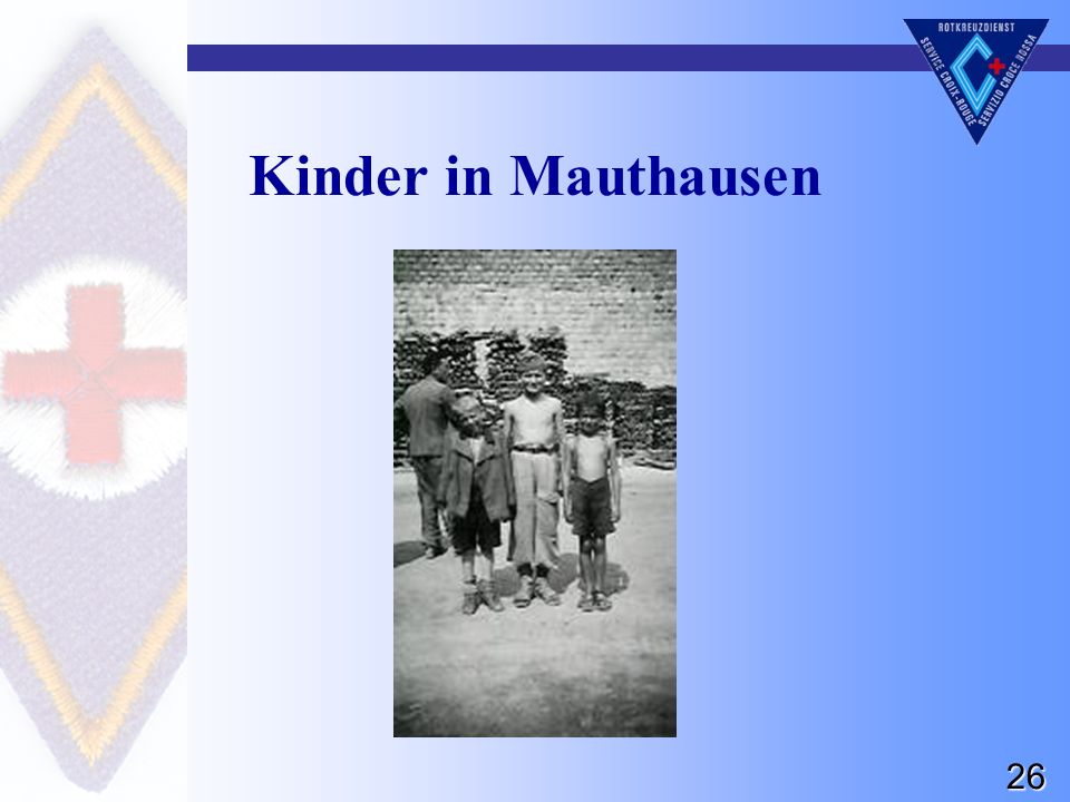 26 Kinder in Mauthausen