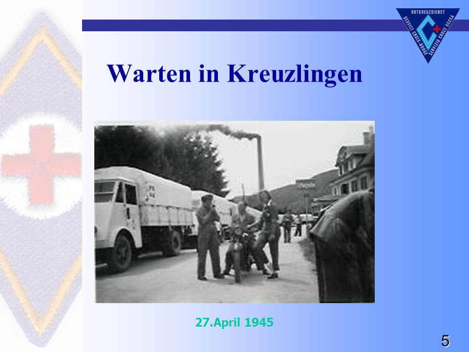 5 Warten in Kreuzlingen 27.April 1945