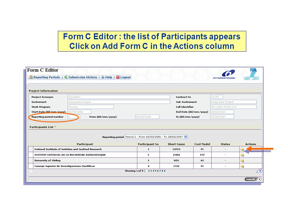 Form C Editor : the list of Participants appears Click on Add Form C in the Actions column