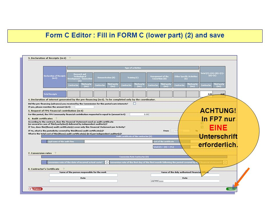 Form C Editor : Fill in FORM C (lower part) (2) and save ACHTUNG.