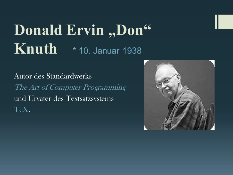 "Donald Ervin ""Don Knuth * 10."