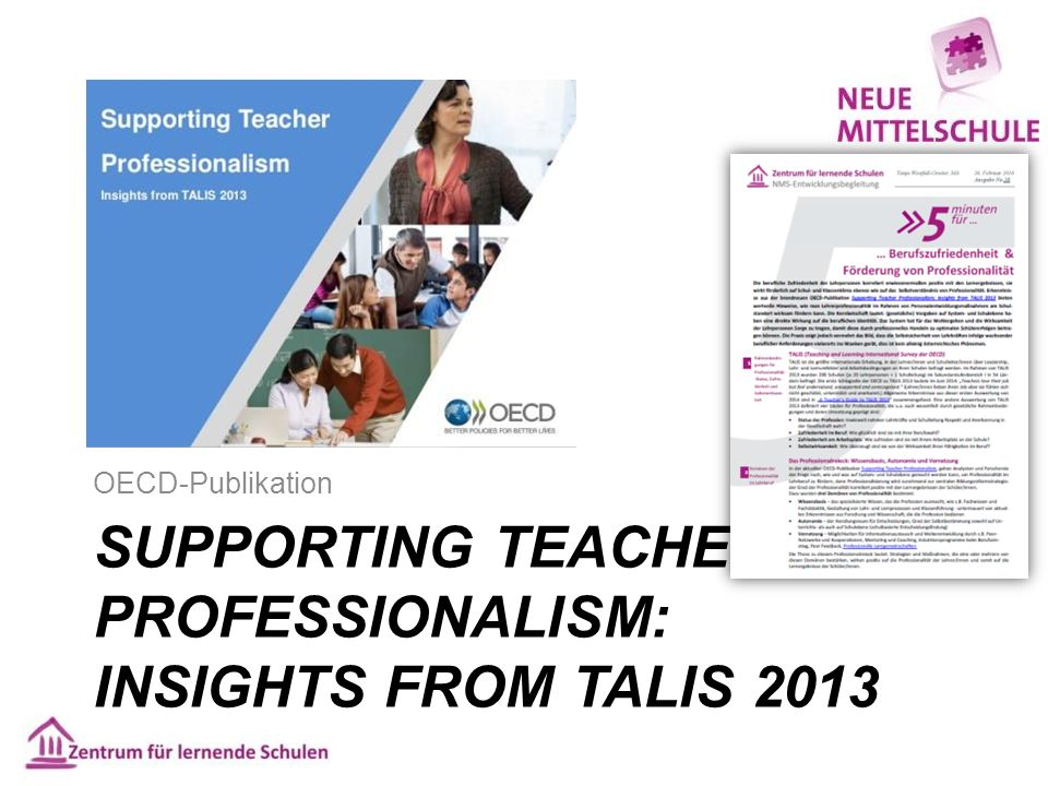 SUPPORTING TEACHER PROFESSIONALISM: INSIGHTS FROM TALIS 2013 OECD-Publikation