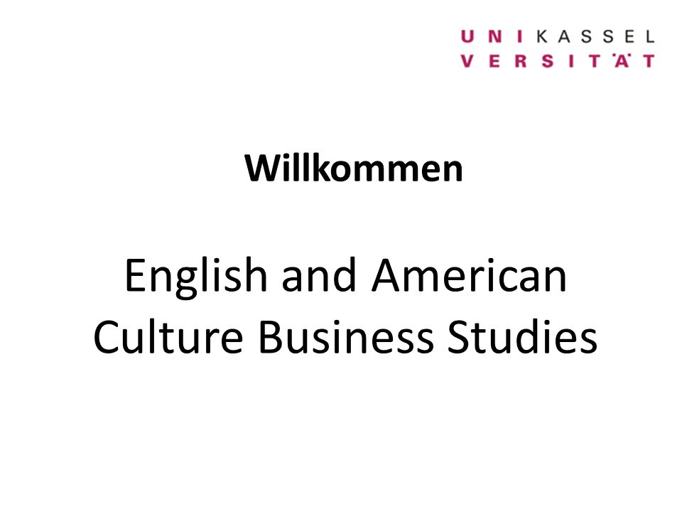 Willkommen English and American Culture Business Studies