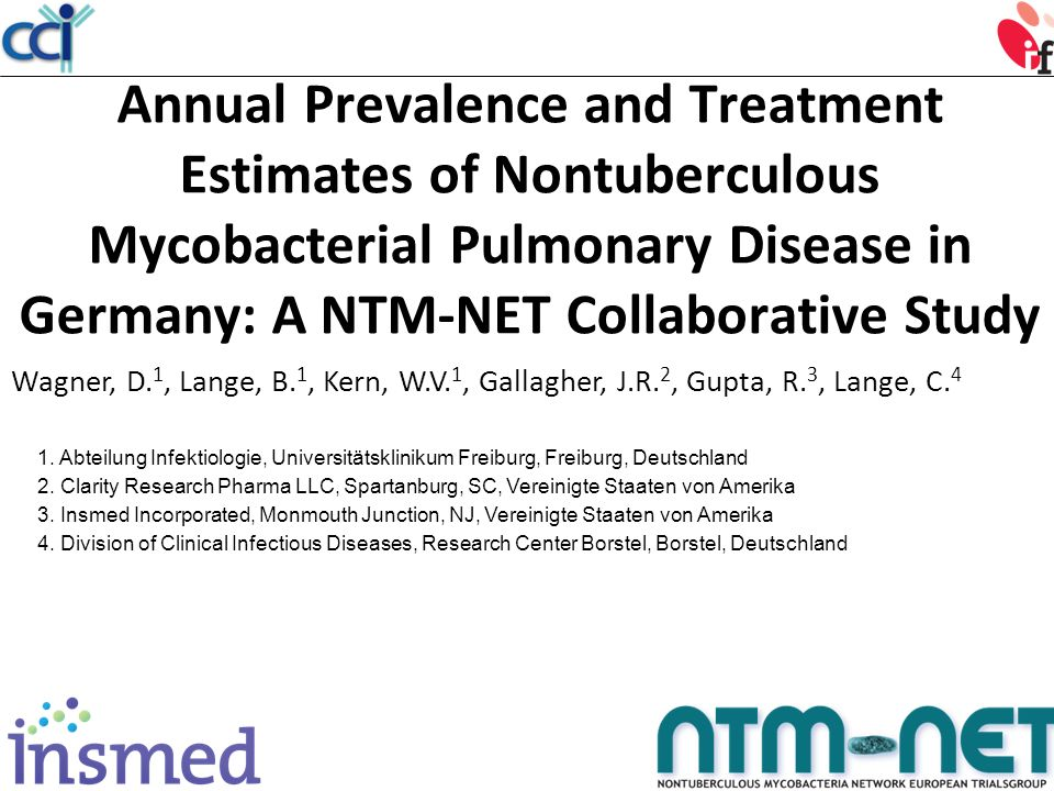 Annual Prevalence and Treatment Estimates of Nontuberculous Mycobacterial Pulmonary Disease in Germany: A NTM-NET Collaborative Study Wagner, D.