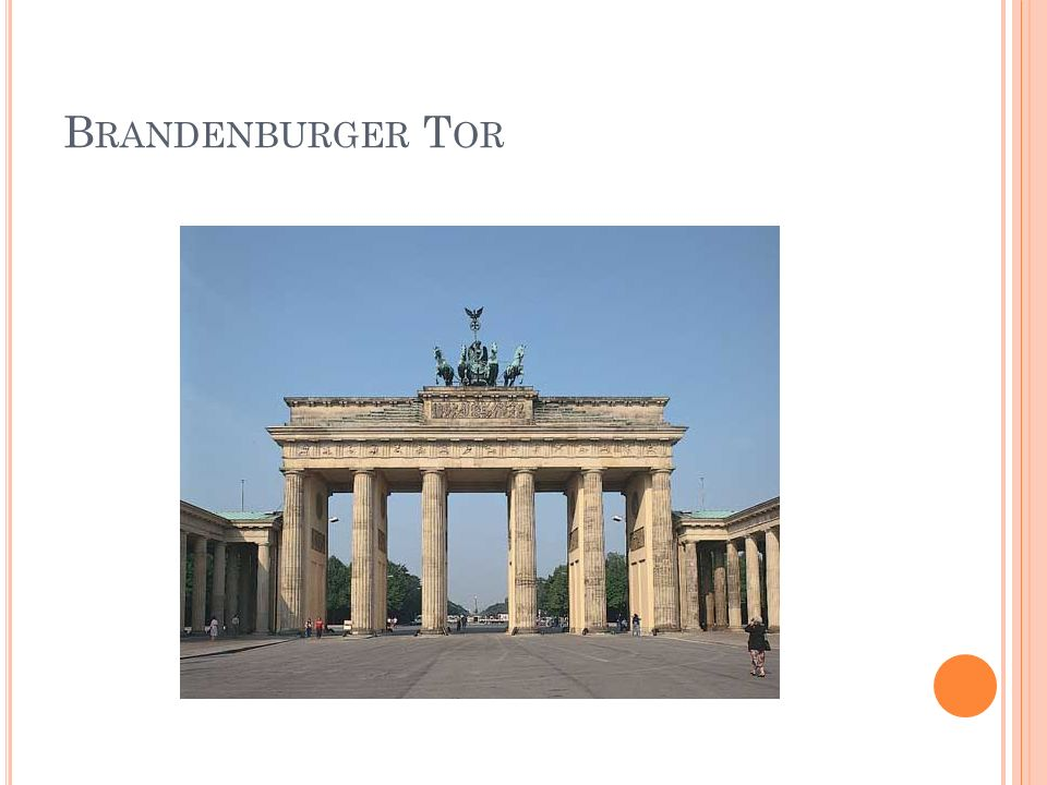 B RANDENBURGER T OR