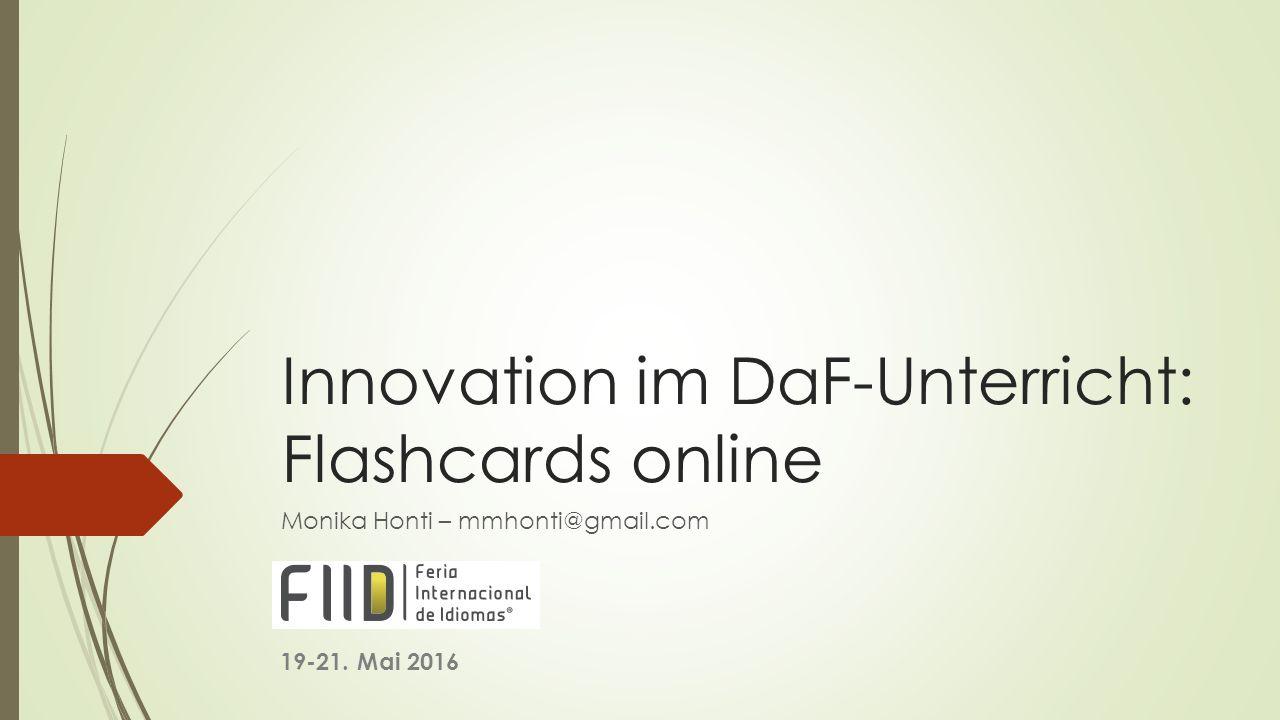 Innovation Im Daf Unterricht Flashcards Online Monika Honti