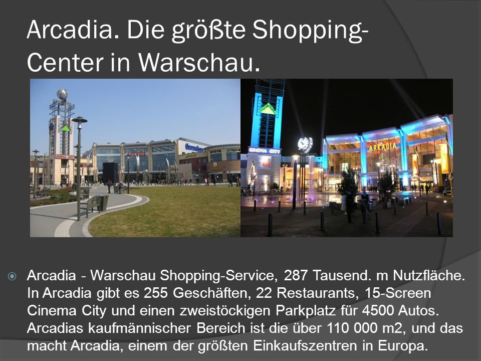 Arcadia. Die größte Shopping- Center in Warschau.